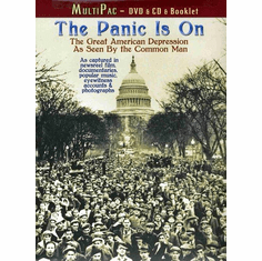 The Panic Is On: The Great American Depression As Seen by the Common Man DVD/CD/Booklet
