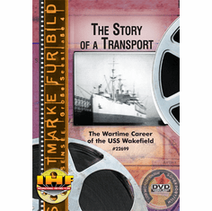 The Story Of A Transport (USS Wakefield) DVD