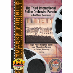 The Third International Police Orchestra Parade In Cottbus, Germany (Military Tattoo) (DVD with PPR & DSL Certificates)