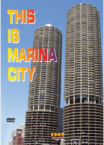 This is Marina City DVD (Restored Construction Film)