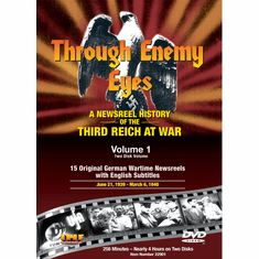 Through Enemy Eyes Volume 1  (Two Disk DVD Set)  June 21, 1939 - March  6, 1940 (DVD with PPR & DSL Certificates)
