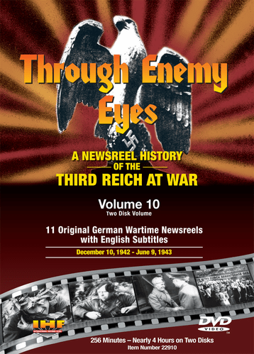 Through Enemy Eyes Volume 10<BR> (Two Disk DVD Set)<BR>Dec 10, 1942 -- June 9, 1943