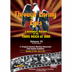 Through Enemy Eyes Volume 10  (Two Disk DVD Set) Dec 10, 1942 -- June 9, 1943 (DVD with DSL Certificate)