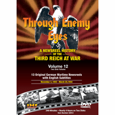 Through Enemy Eyes Volume 12<BR> (Two Disk DVD Set)<BR>Nov 3, 1943 - - Mar 8, 1944 Educational Edition
