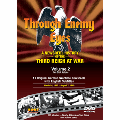 Through Enemy Eyes Volume 2   (Two Disk DVD Set)   March 14, 1940 -- Aug. 7, 1940 (DVD with PPR & DSL Certificates)