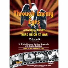 Through Enemy Eyes Volume 3  (Two Disk DVD Set)  August 23, 1940 - Dec. 28, 1940 (DVD with PPR & DSL Certificates)