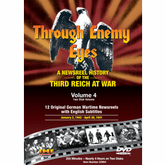 Through Enemy Eyes Volume 4  <BR>(Two Disk DVD Set)<BR>Jan 2, 1941 - - Apr 30, 1941 Educational Edition
