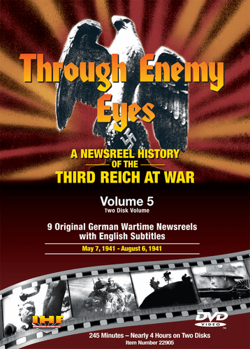 Through Enemy Eyes Volume 5<BR> (Two Disk DVD Set)<BR>May 7, 1941 - - Aug 6, 1941