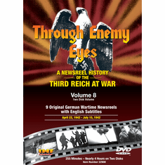 Through Enemy Eyes Volume 8 (Two Disk DVD Set) Apr 22, 1942 - - July 15, 1942 (DVD with PPR Certificate)
