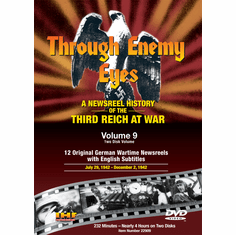 Through Enemy Eyes Volume 9  (Two Disk DVD Set) July 29, 1942 - - Dec 2, 1942 (DVD with DSL Certificate)