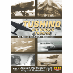 Tushino Air Shows 1935/55 (DVD with PPR Certificate)