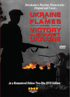 Ukraine in Flames/Victory In Soviet Ukraine: Restored Special Two Disc DVD Edition Educational Edition