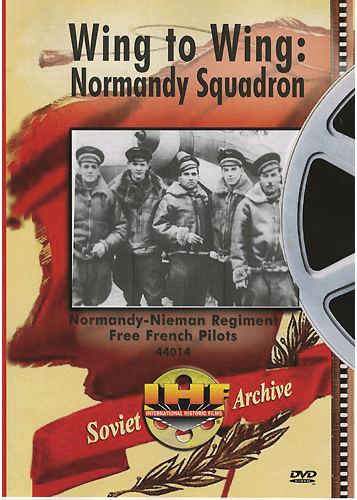 Wing to Wing: Normandy Squadron DVD (Normandy-Niemen Regiment Free French Pilots)