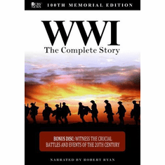 World War I: The Complete Story (100th Memorial Edition) DVD (Narrated by Robert Ryan)