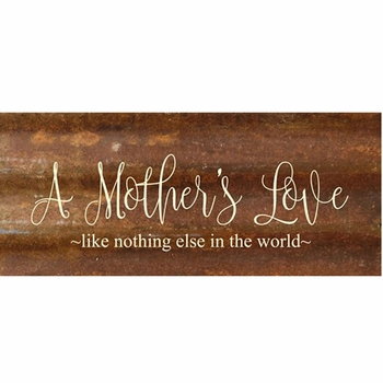 A Mothers Love Metal Wall Sign