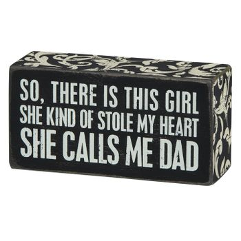 Box Sign - Calls Me Dad