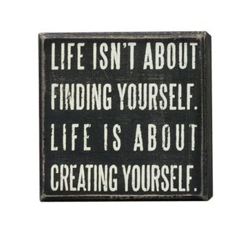 Creating Yourself - Box Sign