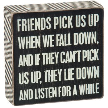 Box Sign - Friends Pick Us Up