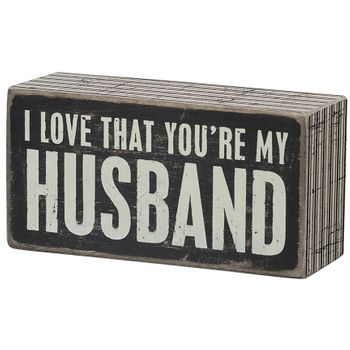 Box Sign - My Husband -CS