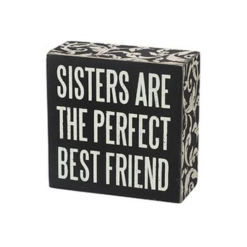 Box Sign - Sisters are Perfect