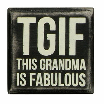 Box Sign - TGIF Grandma