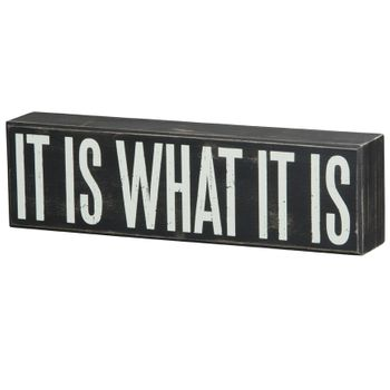 What It Is - Box Sign