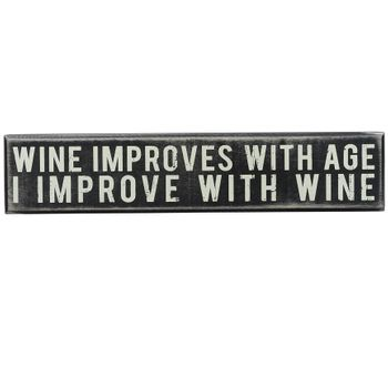 Box Sign - Wine Improves -CS