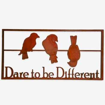 Dare to be Different Metal Sign