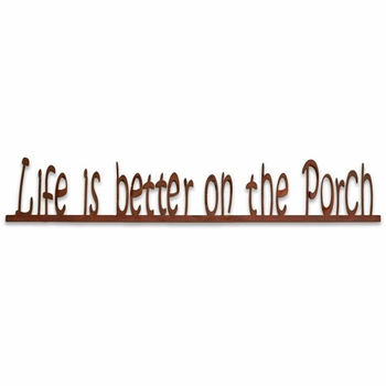 Life is Better Porch Sign