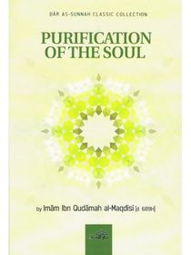 Purification of the Soul (Imam Ibn Qudamah Al-Maqdisi D. 689H)