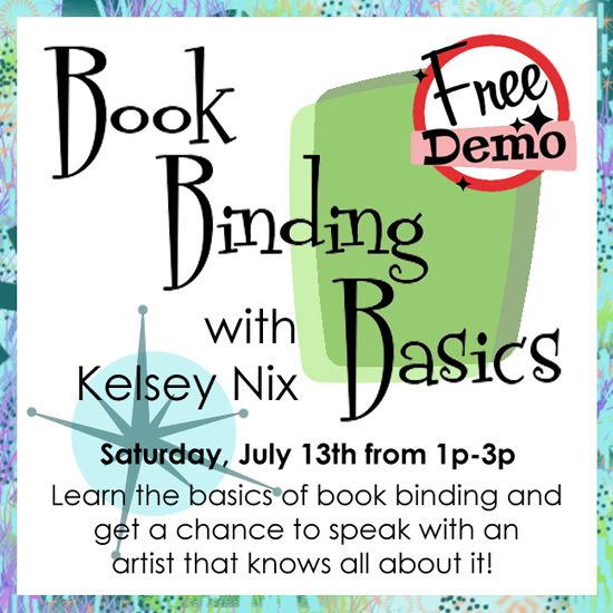July 13 - Book Binding Basics with Kelsey Nix