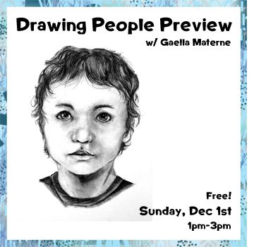 Dec 1 - Face the Basics: Drawing People Preview w/ Gaella Materne