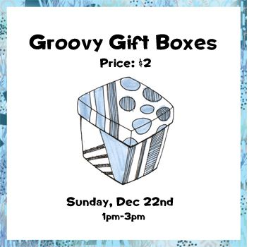 Dec 22 - Groovy Gift Boxes
