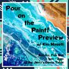 Feb 2 - Pour on the Paint! Preview w/ Kim Maselli