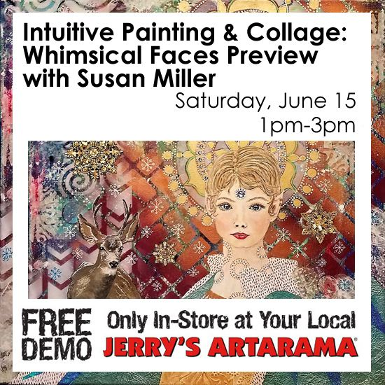 June 15 - Intuitive Painting & Collage: Whimsical Faces Preview with Susan Miller