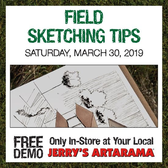 March 30 - Field Sketching Tricks and Tips!