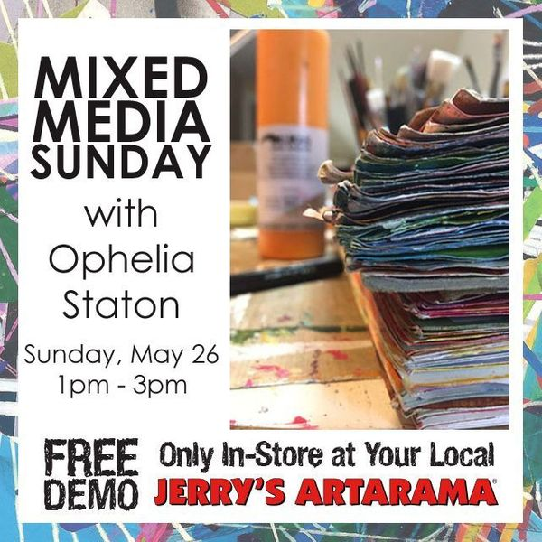 May 26 - Mixed Media Sunday with Ophelia Staton