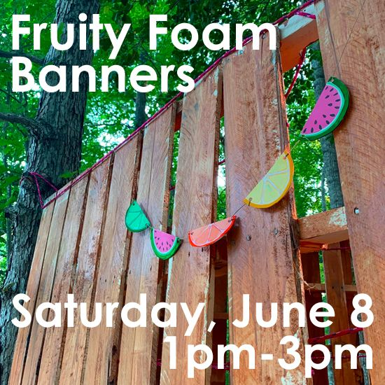 June 8 - Fruity Foam Banners with Cass Bower
