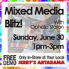 June 30 - Mixed Media Blitz with Ophelia Staton