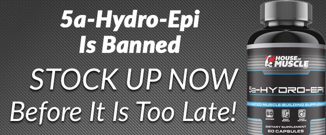 5a-Hydro-Epi Is Banned