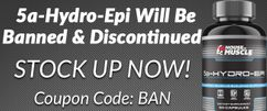 5a-Hydro-Epi Banned & Discontinued