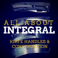 Integral Folding Knives: Strength and Toughness That You Can Rely On