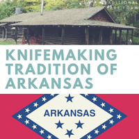 Knifemaking Tradition of Arkansas