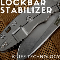 What is the Lockbar Stabilizer? Knife Technology Explained