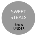 SWEET STEALS  $50 and UNDER