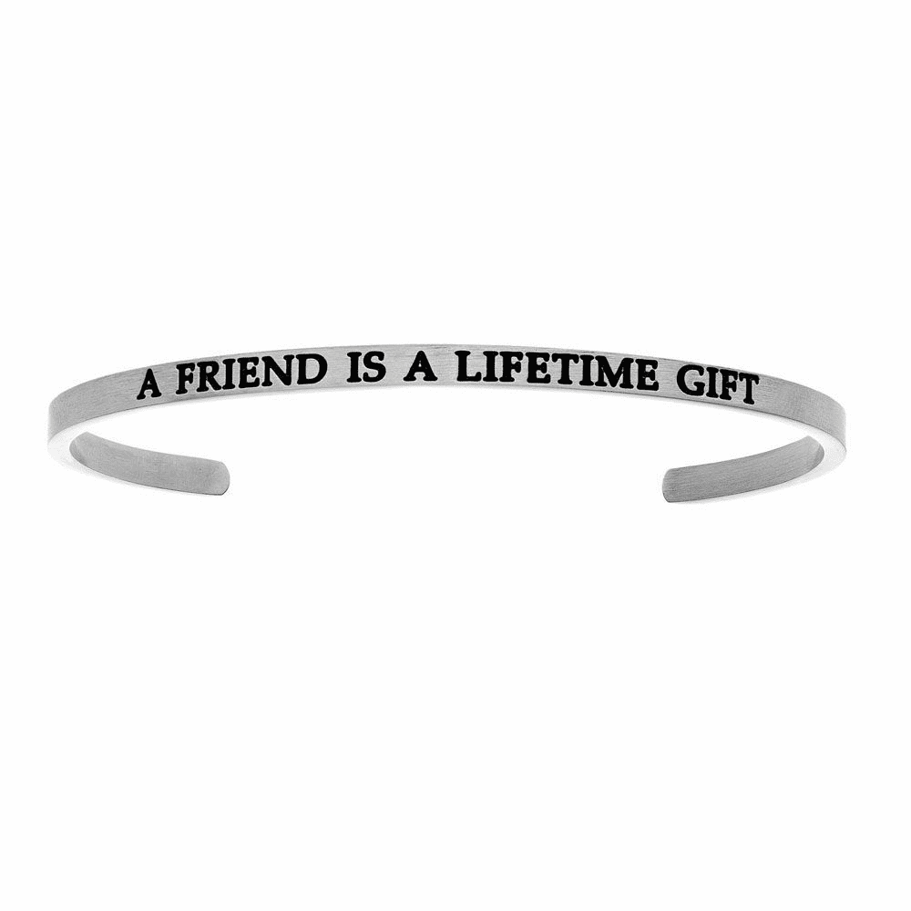 A Friend Is A Lifetime Gift Cuff Bangle - Stainless Steel