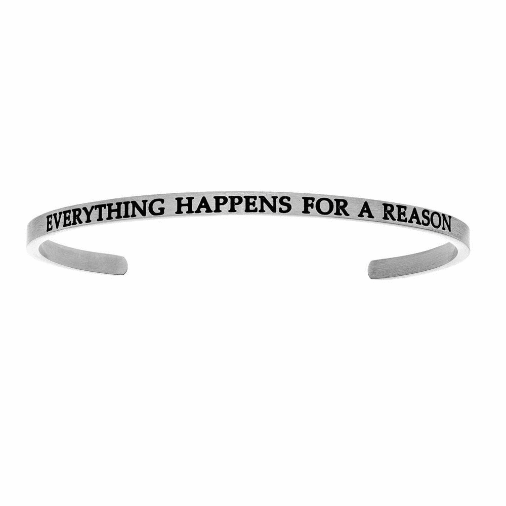 Everything Happens For A Reason Cuff Bangle - Stainless Steel