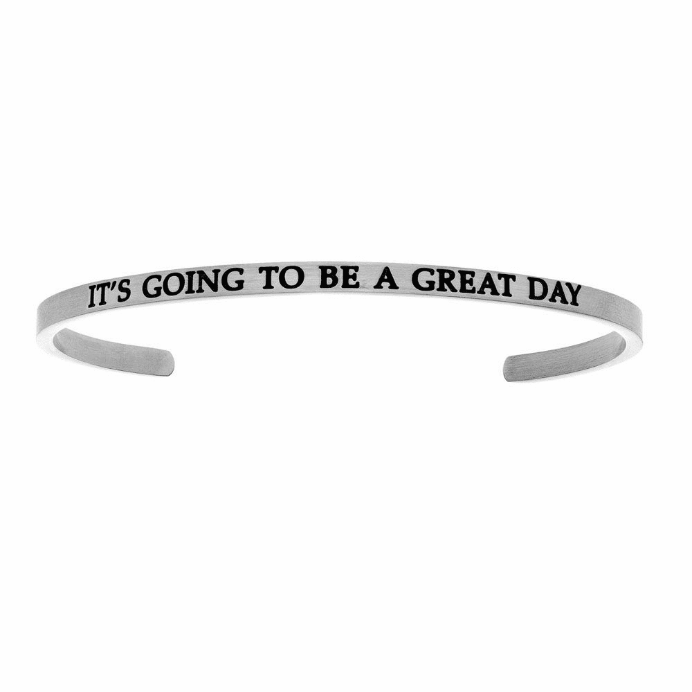 Its Going to Be A Great Day Cuff Bangle - Stainless Steel
