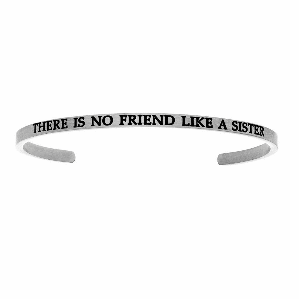 There is No Friend Like a Sister Cuff Bangle - Stainless Steel