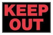 KEEP OUT SIGN - PLASTIC